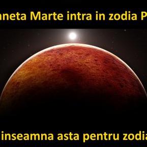 Planeta Marte intră în zodia Pești. Ce înseamnă asta pentru zodia ta